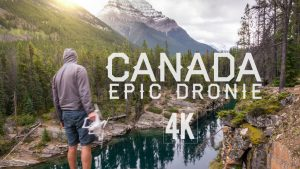 Canada Epic Dronie - Man And Drone